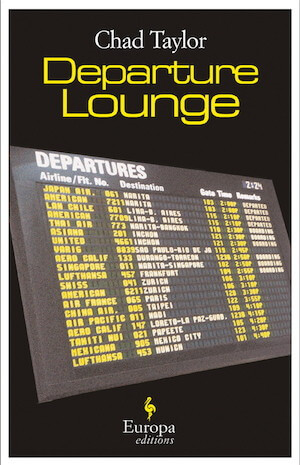 Chad Taylor novel DEPARTURE LOUNGE